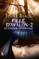 Fille d'Avalon - 2 - La chasse infernale ebook
