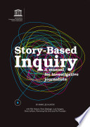 Story-Based Inquiry: A Manual for Investigative Journalists Pdf/ePub eBook