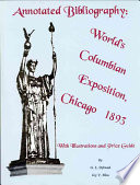Annotated Bibliography, World's Columbian Exposition, Chicago 1893