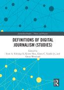 Definitions of Digital Journalism  Studies