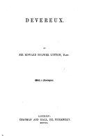 Devereux     By the author of    Pelham    i e  Lord Lytton   etc