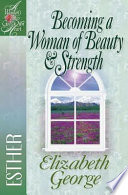 Becoming a Woman of Beauty and Strength