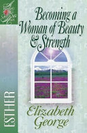 Becoming a Woman of Beauty and Strength ebook