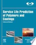 Service Life Prediction of Polymers and Coatings Book