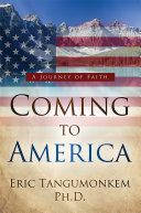 COMING TO AMERICA: A JOURNEY OF FAITH [Pdf/ePub] eBook