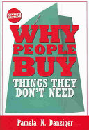 Why People Buy Things They Don't Need