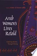 Arab Women's Lives Retold