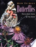 How To Spot Butterflies Book PDF