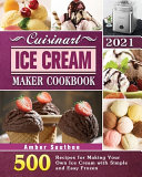 Cuisinart Ice Cream Maker Cookbook 2021