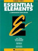 Essential Elements Book 2   Trombone Book PDF
