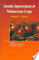 Genetic Improvement of Solanaceous Crops