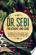 Dr  Sebi Treatment and Cure