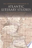 Edinburgh Companion to Atlantic Literary Studies