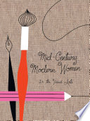 50 Creative Women from the Mid 20th Century