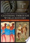 The Greenwood Encyclopedia Of Clothing Through World History Prehistory To 1500ce