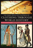The Greenwood Encyclopedia of Clothing Through World History: ...