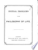 Initial Problems in the Philosophy of Life