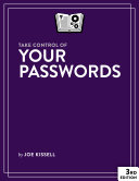 Take Control of Your Passwords  3rd Edition