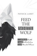 Feed the White Wolf Book