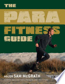 """The Para Fitness Guide"" by Sam McGrath"