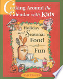Cooking Around The Calendar With Kids PDF