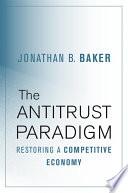 The Antitrust Paradigm