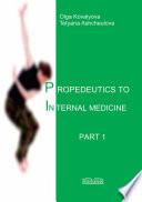 Propedeutics to internal medicine Part 1