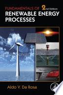 """""""Fundamentals of Renewable Energy Processes"""" by Aldo V. da Rosa"""