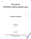 Guia para un programa del IIMI en America Latina: Informe de consultoria