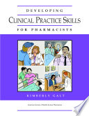 Developing Clinical Practice Skills For Pharmacists Book PDF