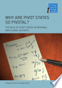 Why are Pivot States so Pivotal?