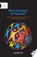 Must Inclusion be Special?