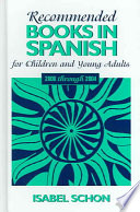 Recommended Books in Spanish for Children and Young Adults Book