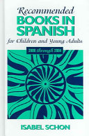 Recommended Books in Spanish for Children and Young Adults