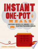 Instant One Pot Meals Southern Recipes For The Modern 7 In 1 Electric Pressure Cooker
