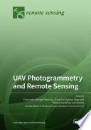 UAV Photogrammetry and Remote Sensing