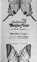 The Swallowtail Butterflies Of North America Book PDF