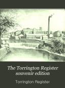 The Torrington Register Souvenir Edition