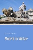 Madrid im Winter