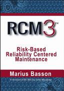 Reliability Centered Maintenance Rcm3  Book PDF