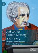 Juri Lotman   Culture  Memory and History
