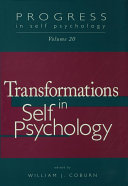 Progress in Self Psychology, V. 20: Transformations in Self ...