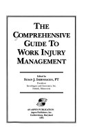 The Comprehensive Guide to Work Injury Management