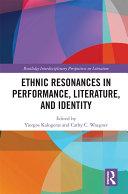 Ethnic Resonances in Performance, Literature, and Identity Pdf/ePub eBook