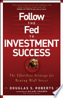 Follow the Fed to Investment Success