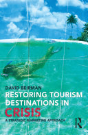 Restoring Tourism Destinations in Crisis