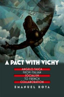 Pdf A Pact with Vichy: Angelo Tasca from Italian Socialism to French Collaboration Telecharger
