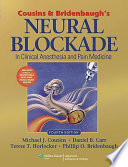 Cousins and Bridenbaugh s Neural Blockade in Clinical Anesthesia and Pain Medicine Book