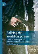 Policing the World on Screen Pdf/ePub eBook