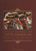 Encyclopedia of Latin American History and Culture
